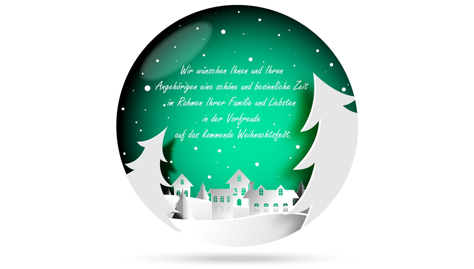 Wir wünschen Ihnen und Ihren Angehörigen eine schöne und besinnliche Zeit im Rahmen Ihrer Familie und Liebsten in der Vorfreude auf das kommende Weihnachtsfest.